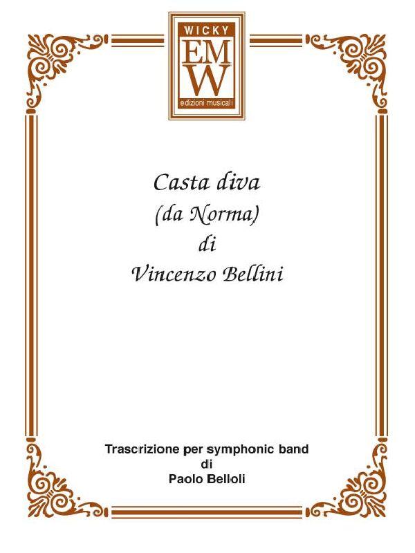 Casta diva norma edizioni musicali wicky - Casta diva bellini ...