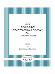 Score and Parts Original Concert Works An Italian Shepherd Song