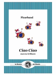 Score and Parts Junior Band  Ciao Ciao