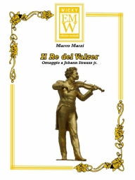 Partitura e Parti Musica originale da intrattenimento Il Re del Valzer (King of the Waltz)