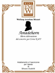 Score and Parts Soloist & Concert Band Amadehorn (frm Concert for Horn N° 3 - KV 447)