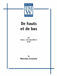 Score and Parts String Orchestra De Hauts et de Bas