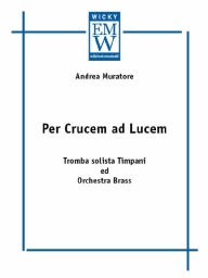 Score and Parts Brass orchestra Per Crucem ad Lucem
