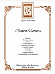 Score and Parts Classical Transcriptions A Tribute Schumann (tributo a Schumann)