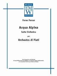 Score and Parts Original Concert Works Acqua Alpina