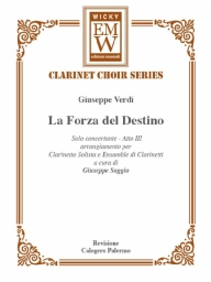 Score and Parts Clarinet Choir La Forza del Destino (Atto III)