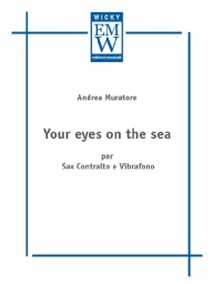 Partitura e Parti Formazioni miste Your eyes on the sea