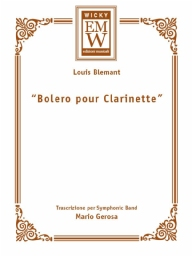 Score and Parts Soloist & Concert Band Bolero pour Clarinette