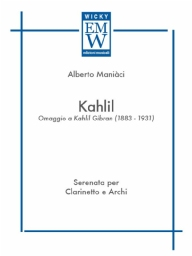 Score and Parts Soloist and String Orchestra Kahlil ( Serenata per Clarinetto e Archi )